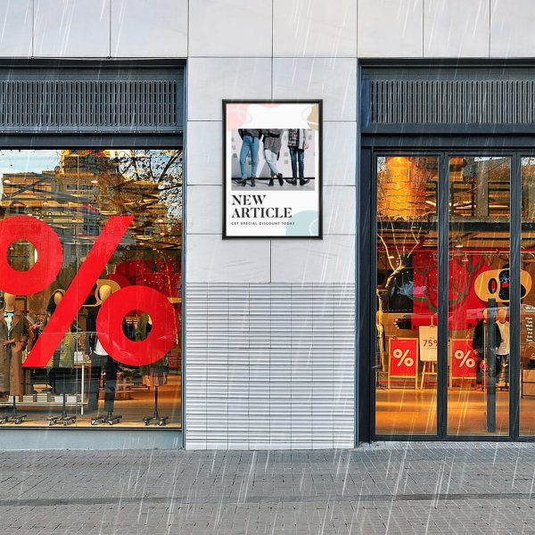 22x28 Weatherproof Outdoor snap frame advertising a new article of clothing outside of a clothing store